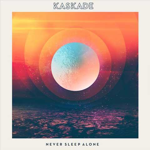 Kaskade-Never-Sleep-Alone-Artwork
