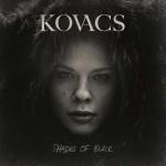 Shades of Black album d'esordio di Kovacs in uscita: lista dei brani e copertina