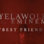 Yelawolf ft. Eminem, Best Friend: testo, traduzione e lyric Video