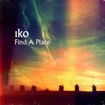 Iko – Find A Place: testo, traduzione e audio ufficiale
