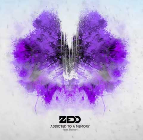 zedd-bahari-Addicted-To-A-Memory