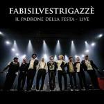Il Padrone Della Festa Live nuovo album di Fabi Silvestri Gazzè formato da CD + DVD): tracklist