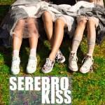 Serebro, Kiss: testo, traduzione e video ufficiale