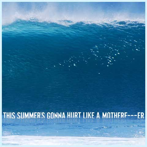 Maroon-5-This-Summes-Gona-Hurt-Like-a-Motherfucker