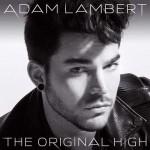 Adam Lambert – The Original High: testo, traduzione e audio