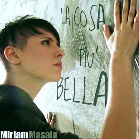 Miriam-Masala-La-cosa-più-bella