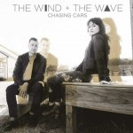 The Wind and The Wave – Chasing Cars: traduzione testo + audio