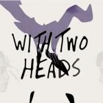 Coleman Hell – 2 Heads: testo, traduzione e lyric video
