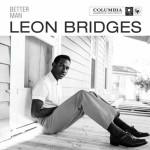 Leon Bridges – Better Man: testo, traduzione e audio