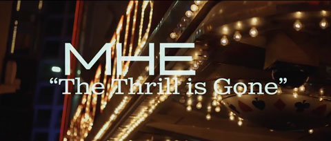 the-thrill-is-gone-video-mhe