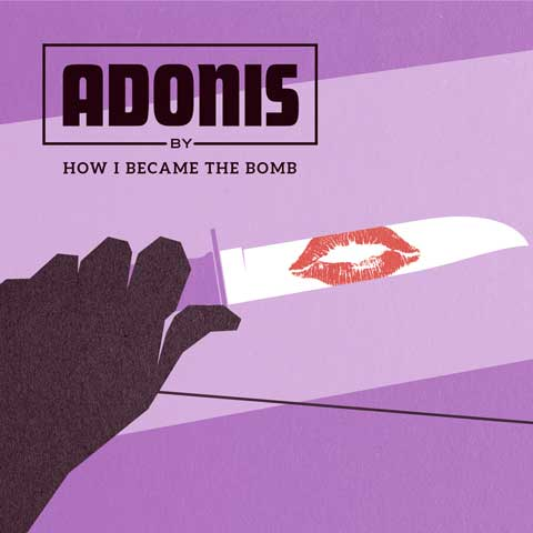 Adonis-ep-cover-How-I-Became-the-Bomb