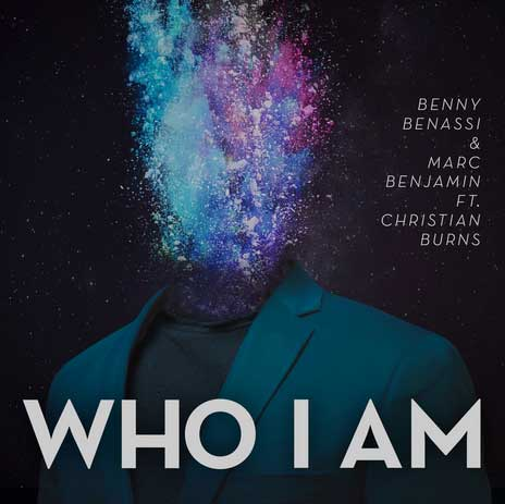 Benny-Benassi-Marc-Benjamin-Who-I-Am-feat-Christian-Burns