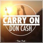 Don Cash, Carry On (Provenzano Rmx & DJ Lhasa Remix)