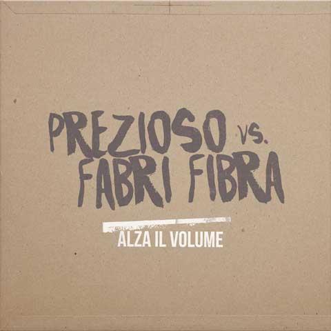 Prezioso-feat-Fabri-Fibra-Alza-il-volume