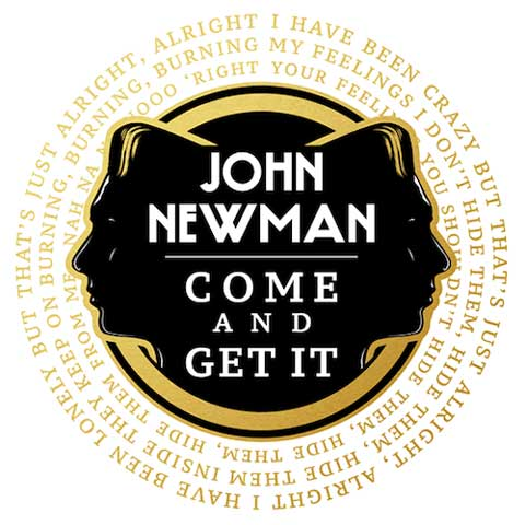 john-newman-come-and-get-it