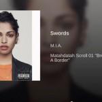 M.I.A., Swords: testo, traduzione e audio