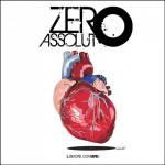 Zero Assoluto – L'amore comune: testo e video del nuovo singolo