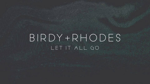 Birdy-Rhodes-Let-It-All-Go-cover