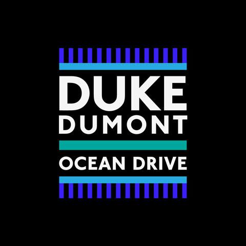 Duke-Dumont-Ocean-Drive