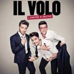 L'Amore Si Muove quarto album degli Il Volo: tracklist