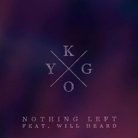 Kygo-Nothing-Left-single-cover