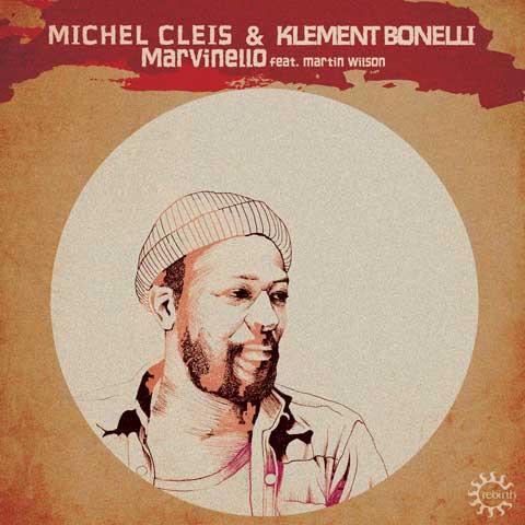 MICHEL-CLEIS-KLEMENT-BONELLI-MARTIN-WILSON-Marvinello-artwork