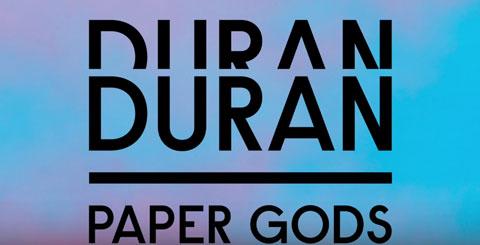 duranduran-paper-gods