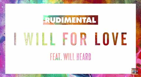 rudimental-feat-will-heard-i-will-for-love