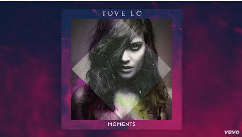 tove-lo-moments