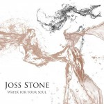 Joss Stone, Water for Your Soul: tracklist album