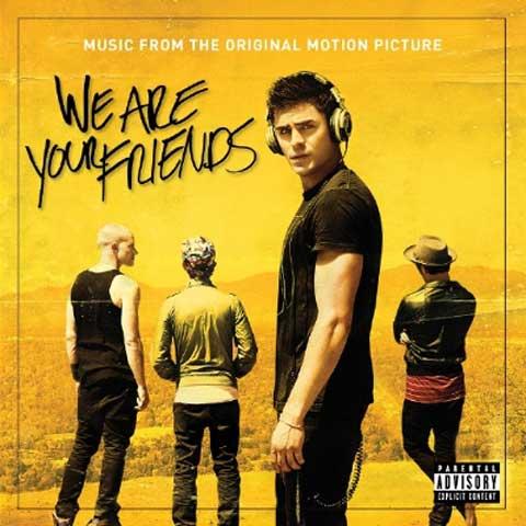 we-are-your-friends-copertina-colonna-sonora
