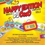 Happy Edition compilation Vol. 2 Mixata da DJ Osso: tracklist