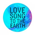 Love Song to the Earth 2015: traduzione testo e audio