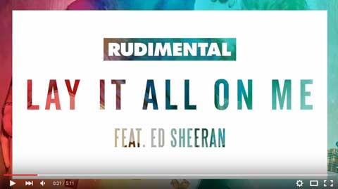 Rudimental-Lay-It-All-On-Me-feat-ed-sheeran