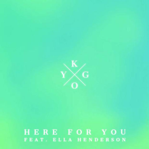 kygo-feat-ella-henderson-here-for-you