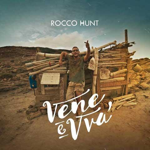 rocco-hunt-vene-e-vva