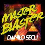 Danilo Seclì, Master Blaster: testo, traduzione e audio del nuovo singolo