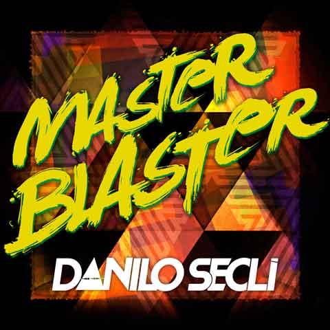 Danilo-Secli-Master-Blaster-cover
