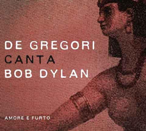 De-Gregori-Canta-Bob-Dylan-Amore-E-Furto-cd-cover