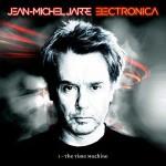 Jean Michel Jarre, Electronica 1: The Time Machine è l'album 2015: tracklist album