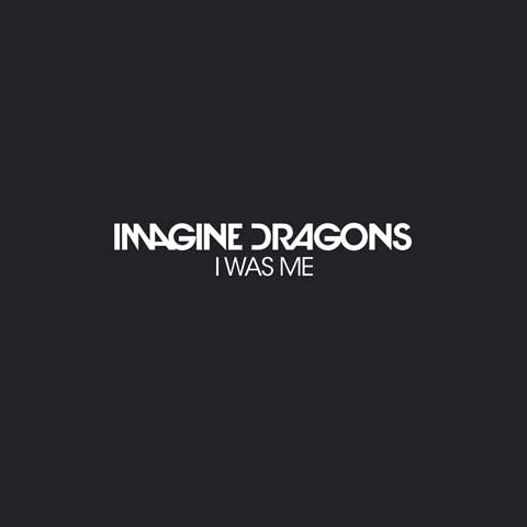 Imagine-Dragons-I-Was-Me