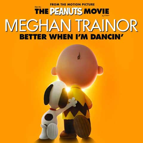 Meghan-Trainor-Better-When-Im-Dancin-cover-the-peanuts-movie