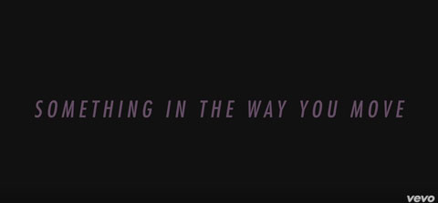 Something-In-The-Way-You-Move-lyric-video-ellie-goulding