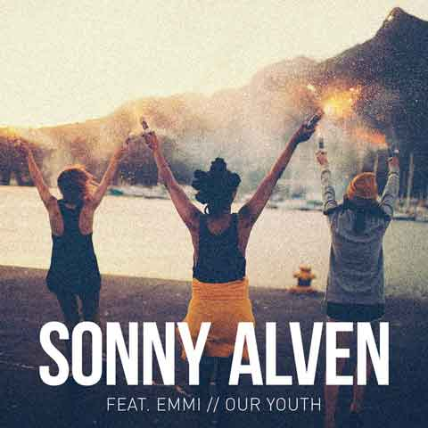 Sonny-Alven-feat-Emmi-Our-Youth