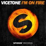 Vicetone – I'm On Fire: testo, traduzione e video ufficiale