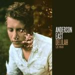 Anderson East, Delilah: tracklist album + audio brani