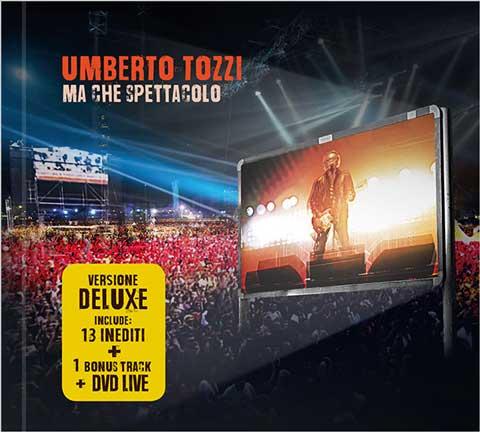 ma-che-spettacolo-deluxe-album-cover-umberto-tozzi