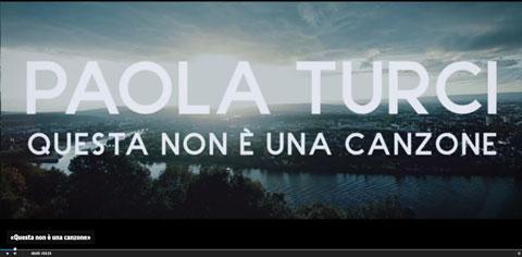 questa-non-e-una-canzone-videoclip-paola-turci