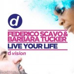 Federico Scavo & Barbara Tucker, Live Your Life: video ufficiale del nuovo singolo