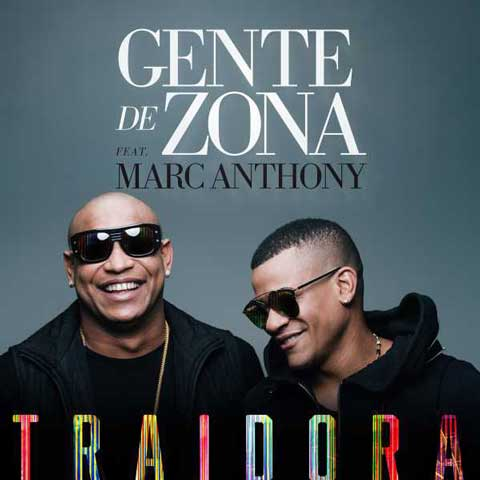 Gente-de-Zona-Traidora-feat-marc-anthony
